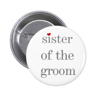 Hermana gris del texto del botón del novio pin redondo de 2 pulgadas
