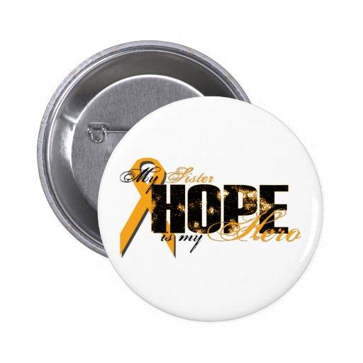 Hermana mi héroe - esperanza de la leucemia pin redondo 5 cm
