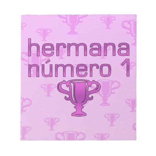 Hermana  Número 1 Notepads