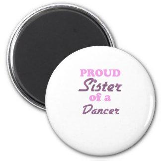 Hermana orgullosa de un bailarín imán redondo 5 cm