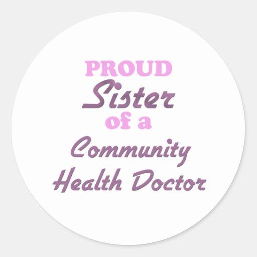 Hermana orgullosa de un doctor de la salud de la etiquetas redondas