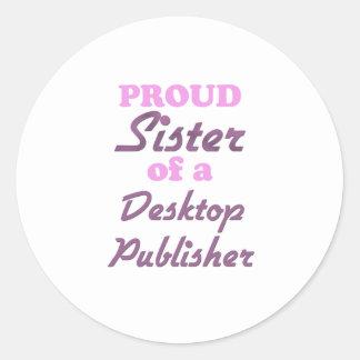 Hermana orgullosa de un editor de escritorio etiquetas redondas