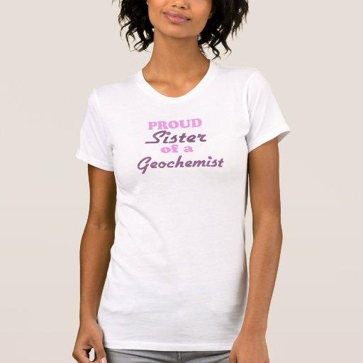 Hermana orgullosa de un Geochemist Camisetas