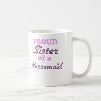 Hermana orgullosa de un Nursemaid Taza