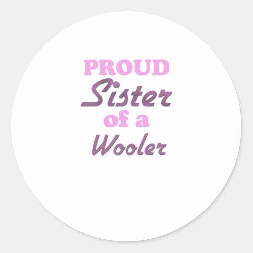 Hermana orgullosa de un Wooler Etiqueta Redonda