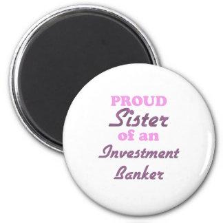Hermana orgullosa de una banca de inversiones imán redondo 5 cm