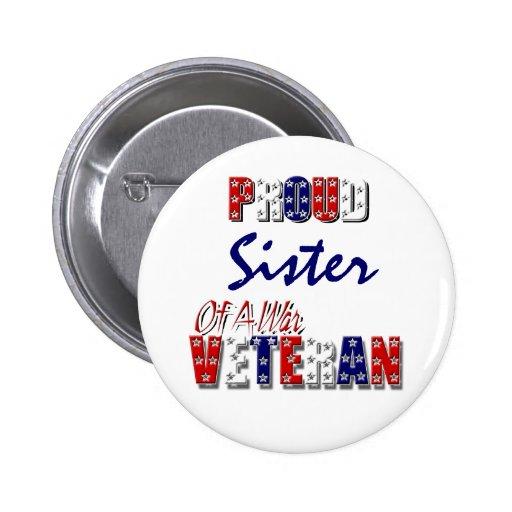 Hermana orgullosa del veterano de guerra pin redondo 5 cm