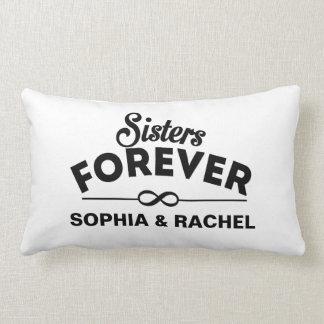 Hermanas de encargo para siempre cojín