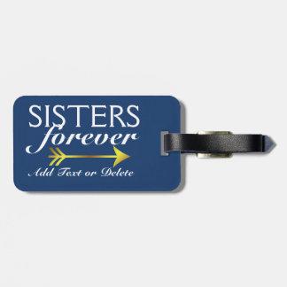 Hermanas de la etiqueta del equipaje para siempre etiquetas bolsas