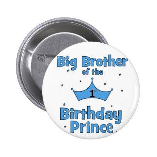Hermano mayor del 1r príncipe del cumpleaños pin redondo 5 cm