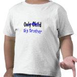 Hermano mayor (no más de hijo único) camisetas