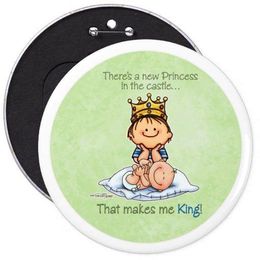 Hermano mayor - rey de la princesa pin redondo de 6 pulgadas
