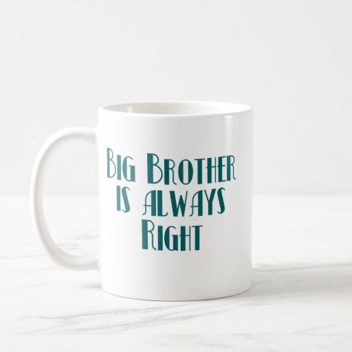 Hermano mayor siempre correcto tazas