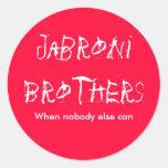 Hermanos de Jabroni, cuando puede nadie Etiqueta Redonda
