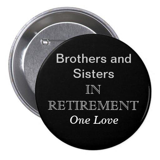 Hermanos y hermanas en el retiro pin