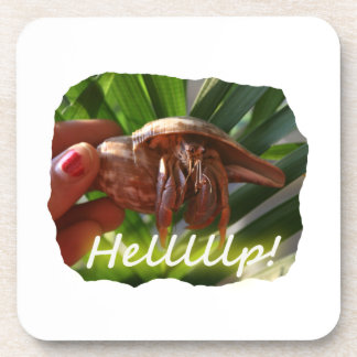 Hermit Crab and Help text , funny animal design Beverage Coaster
