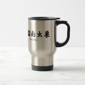 Hernandez translated into Japanese kanji symbols. Travel Mug