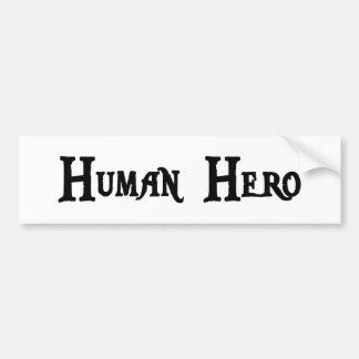 Hero Bumper Sticker
