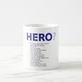 Hero? Coffee Mug
