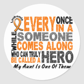 HERO COMES ALONG 1 Aunt LEUKEMIA T-Shirts Sticker