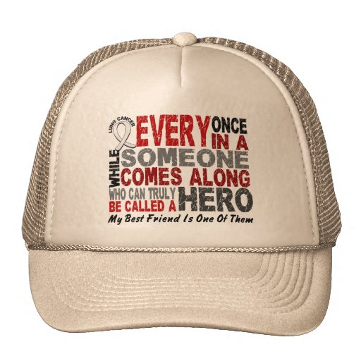 Hero Comes Along 1 Best Friend Lung Cancer Trucker Hat
