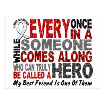 Hero Comes Along 1 Best Friend Lung Cancer Postcard
