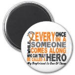 HERO COMES ALONG 1 Boyfriend LEUKEMIA T-Shirts Fridge Magnet