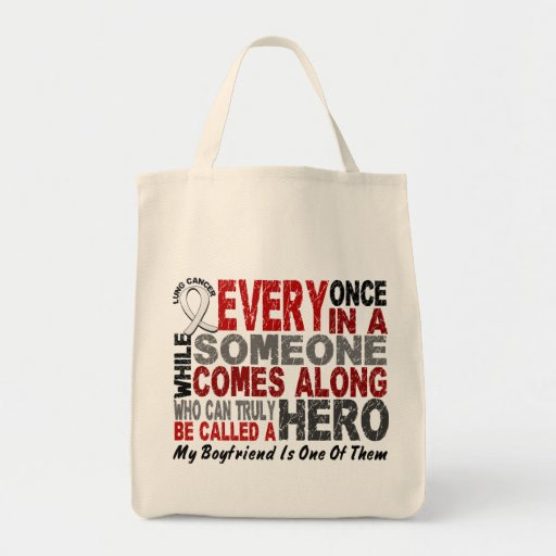 Hero Comes Along 1 Boyfriend Lung Cancer Grocery Tote Bag