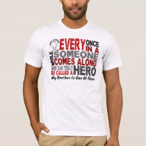 Hero Comes Along 1 Brother Lung Cancer T-Shirt