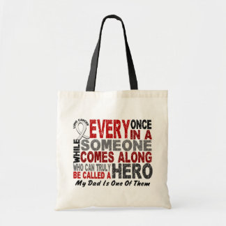 Hero Comes Along 1 Dad Lung Cancer Budget Tote Bag