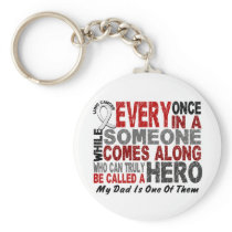 Hero Comes Along 1 Dad Lung Cancer Keychain