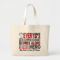 Hero Comes Along 1 Dad Lung Cancer Large Tote Bag