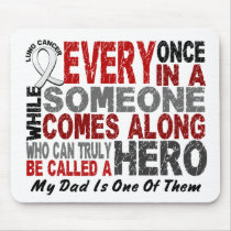 Hero Comes Along 1 Dad Lung Cancer Mouse Pad