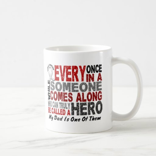 Hero Comes Along 1 Dad Lung Cancer Classic White Coffee Mug