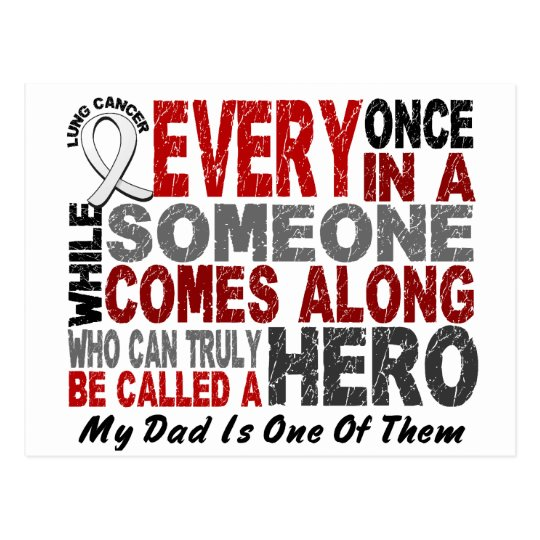 Hero Comes Along 1 Dad Lung Cancer Postcard