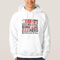 Hero Comes Along 1 Father Lung Cancer Hoodie