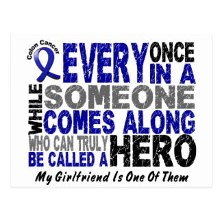 HERO COMES ALONG 1 Girlfriend COLON CANCER T-Shirt Postcard