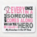 HERO COMES ALONG 1 Grandma BREAST CANCER T-Shirts Mouse Pad