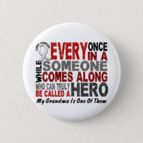 Hero Comes Along 1 Grandma Lung Cancer Pinback Button