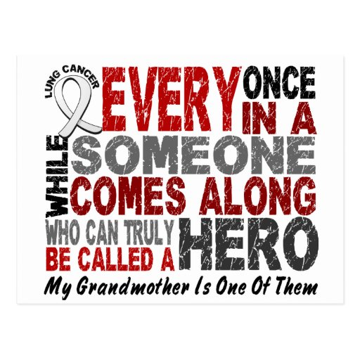 HERO COMES ALONG 1 Grandmother LUNG CANCER Postcards