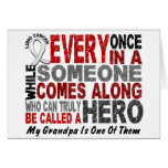 HERO COMES ALONG 1 Grandpa LUNG CANCER Greeting Cards