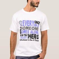 HERO COMES ALONG 1 Husband PROSTATE CANCER T-Shirt