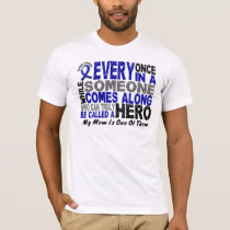 HERO COMES ALONG 1 Mom COLON CANCER T-Shirts