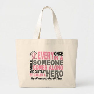 HERO COMES ALONG 1 Mommy BREAST CANCER T-Shirts Large Tote Bag