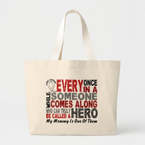 HERO COMES ALONG 1 Mommy LUNG CANCER Canvas Bags