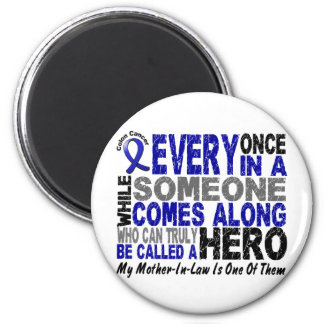 HERO COMES ALONG 1 Mother-In-Law COLON CANCER Tees Magnet