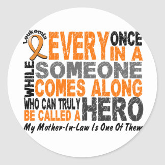 HERO COMES ALONG 1 Mother-In-Law LEUKEMIA T-Shirts Classic Round Sticker