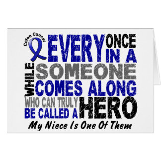 HERO COMES ALONG 1 Niece COLON CANCER T-Shirts Card