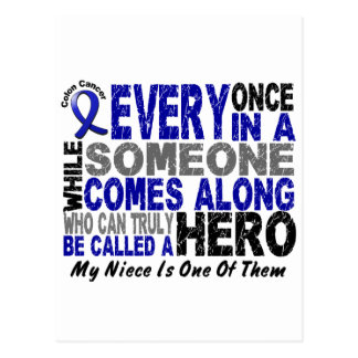 HERO COMES ALONG 1 Niece COLON CANCER T-Shirts Postcard