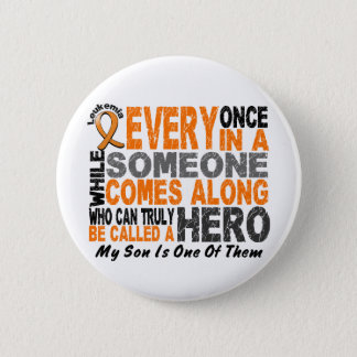 HERO COMES ALONG 1 Son LEUKEMIA T-Shirts Button